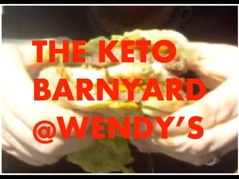 The Keto Barnyard @ Wendy's | KETO FAST FOOD REVIEW - YouTube
