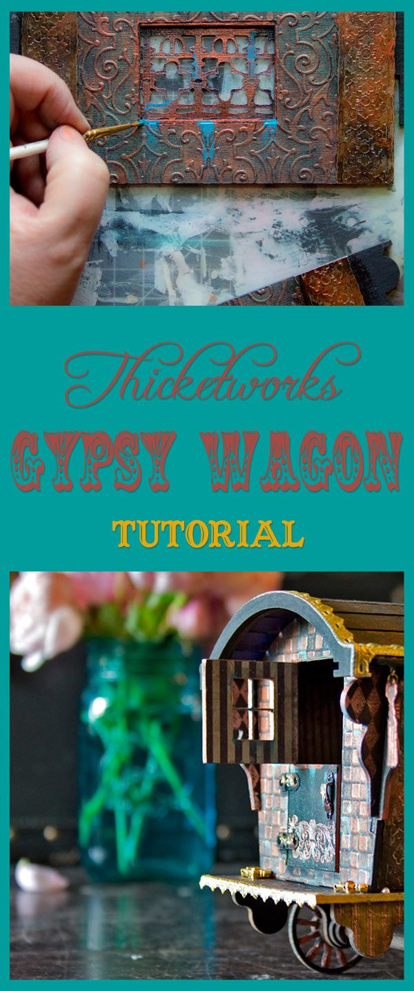 Gypsy Wagon Project   Thicketworks   Mixed Media Tutorial - Join me for a Journey of Bohemian Chic Adventure!