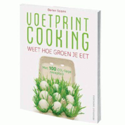 BOEK: Voetprint Cooking: energiezuiniger koken via efficiënter energieverbruik en milieuvriendelijkere ingrediënten