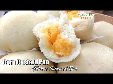 Steamed Corn Custard Pao (Chinese Steamed Bun)   MyKitchen101en.com