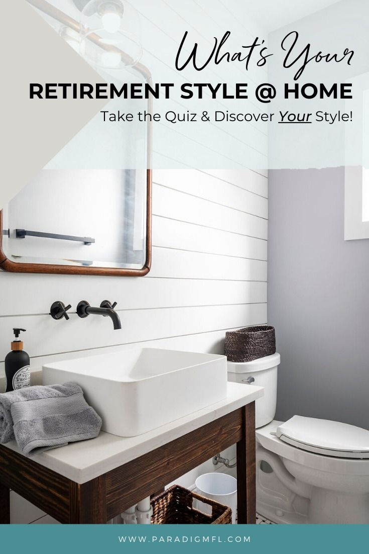 What S Your Retirement Style Home Quiz Paradigm Interiors In 2020 House Styles Decor Styles Home Decor Styles