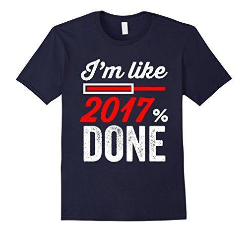 Men's I'm Like 2017% Done Shirt Senior Shirt Ideas XL Nav... https://www.amazon.com/dp/B01LQ9VAEI/ref=cm_sw_r_pi_dp_x_DjxbybT717MQZ