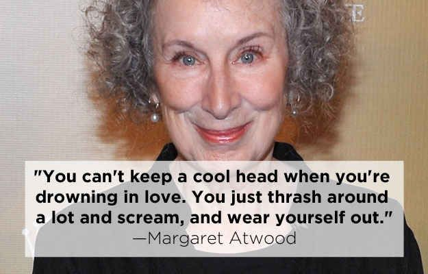 Margaret Atwood | 15 Profound Quotes About Heartbreak From Famous Authors