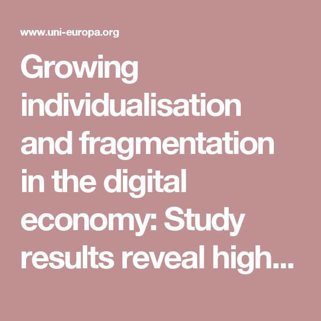 Growing individualisation and fragmentation in the digital economy: Study results reveal high level of crowd work in Switzerland - Uni Europa