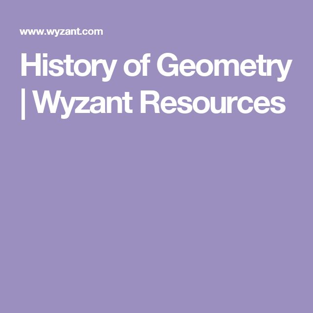 History of Geometry | Wyzant Resources