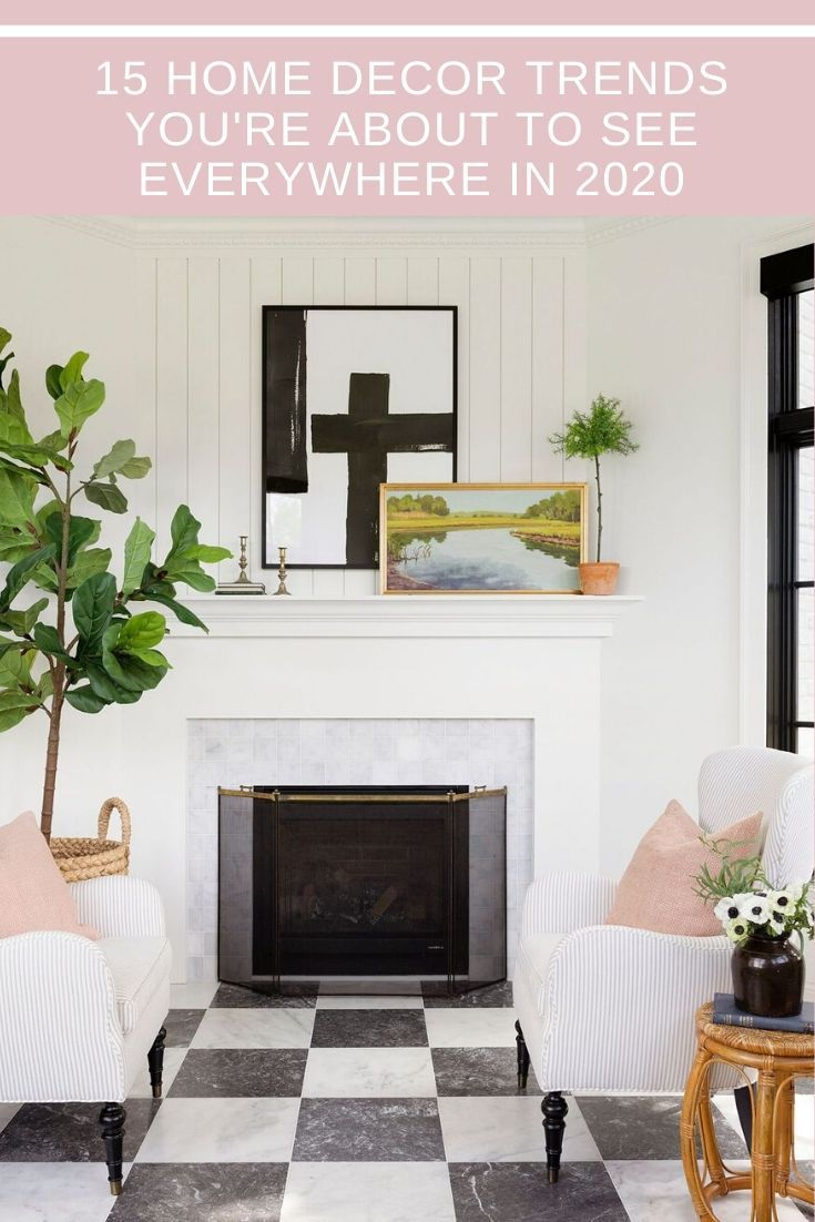 15 Home Decor Trends That Will Be Major in 2020 in 2020 | Home decor trends,  Trending decor, Home decor