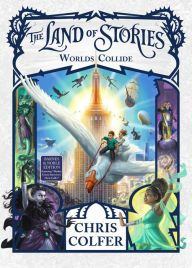 Worlds Collide (B&N Exclusive Edition) (The Land of Stories Series #6)