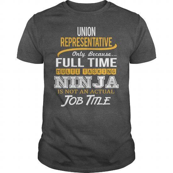 Awesome Tee For Union Representative T Shirts, Hoodies, Sweatshirts. GET ONE ==> https://www.sunfrog.com/LifeStyle/Awesome-Tee-For-Union-Representative-123863834-Dark-Grey-Guys.html?41382