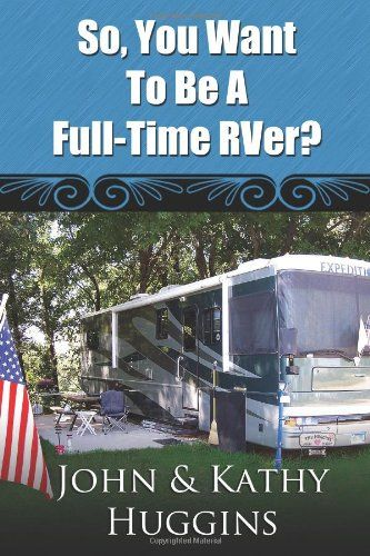 How to Establish a New State Residency When Living Full Time in an RV.  So, You Want to be a Full-Time RVer?