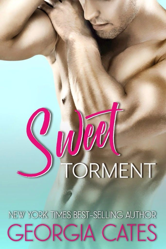 Sweet Torment by Georgia Cates–out June 2, 2017 (click to purchase)