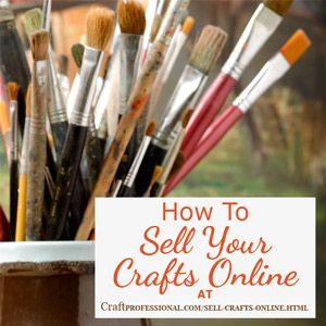 If you sell crafts online, or you're just getting starting, you'll find plenty of tips here to grow your online craft business.