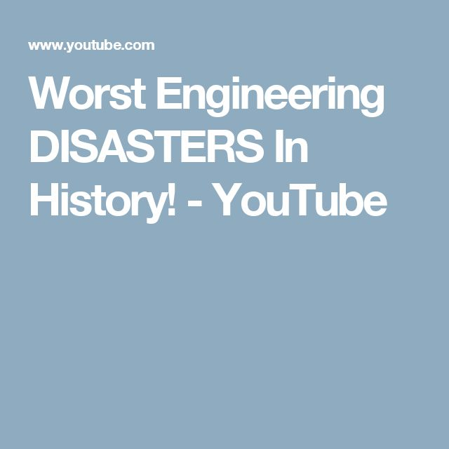 Worst Engineering DISASTERS In History! - YouTube