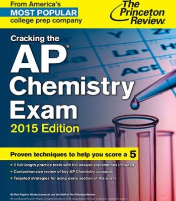 Cracking The Ap Chemistry Exam 2015 Edition College Test