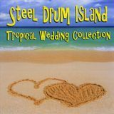 Steel Drum Island: Tropical Wedding Collection [CD]