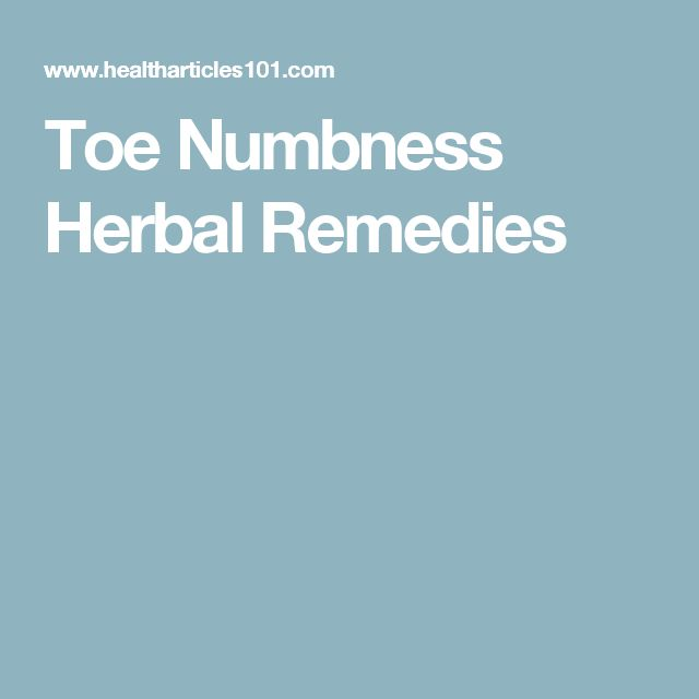 Toe Numbness Herbal Remedies