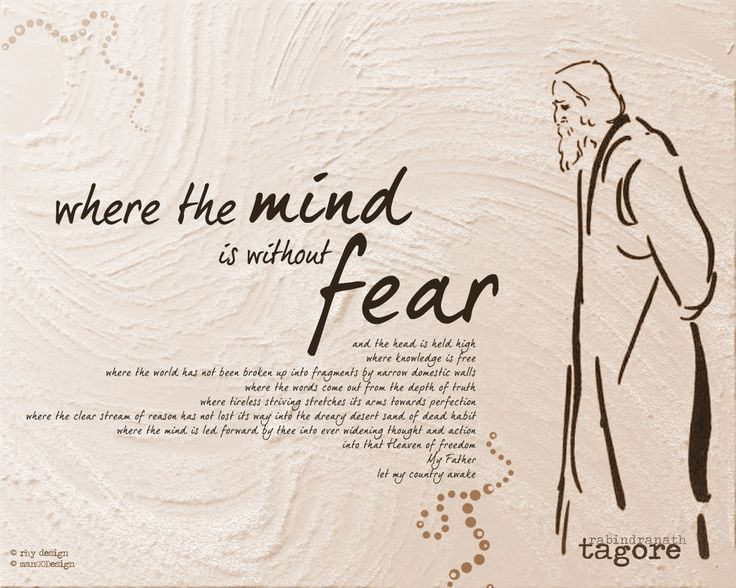 Where the mind is without fear by Rabindranath Tagore ( Poem ) Rabindranath Tagore nation freedom featured  poems motivational motivational articles