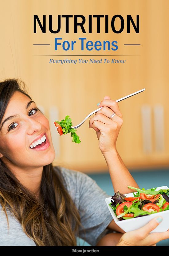 #Nutrition For #Teens – Everything You Need To Know : Worried that your teen  is not eating properly & may not be getting the required nutrition?