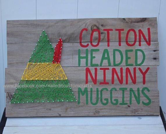 cotton headed ninny muggins, Elf, elf string art, string art, christmas, christmas wood signs, funny christmas, buddy the elf, elf the movie