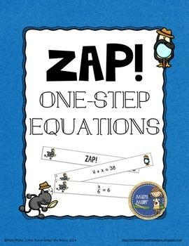 One-Step Equations ZAP is a fun and engaging game where students try to hold on to their strips and not get ZAPPED. The game contains 20 cards with One-Step Equation problems, 4 ZAP cards, directions, a label for your container, and an answer key. $ gr 5-8