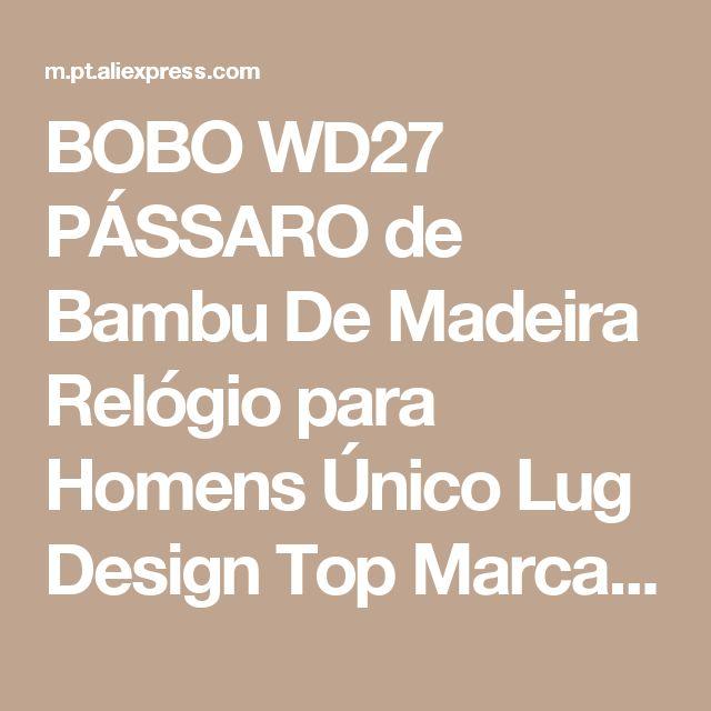 BOBO WD27 PÁSSARO de Bambu De Madeira Relógio para Homens Único Lug Design Top Marca de Luxo Relógio De Quartzo De Madeira Banda Noite Verde Ponteiro Relógios de Pulso Loja Online | aliexpress móvel
