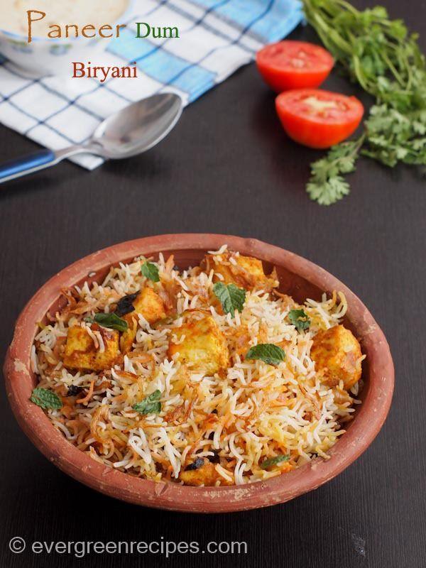 Paneer Dum Biryani Recipe : Evergreen Recipes