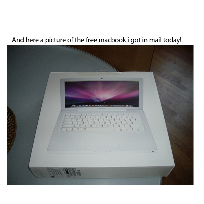 Well this is the box of the macbook i got today, totally free!  i used this method:
