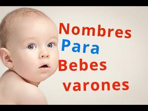 Mira nombres para bebes varones Aqui
