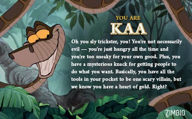 I took Zimbio's 'Jungle Book' quiz, and I'm Kaa! Who are you?null - Quiz