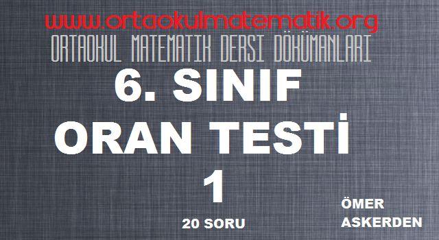 6. SINIF MATEMATİK ORAN TESTİ 1