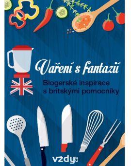 Vaření s fantazií: inspirace s britskými pomocníky