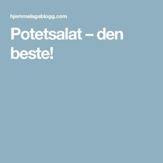 Potetsalat – den beste!
