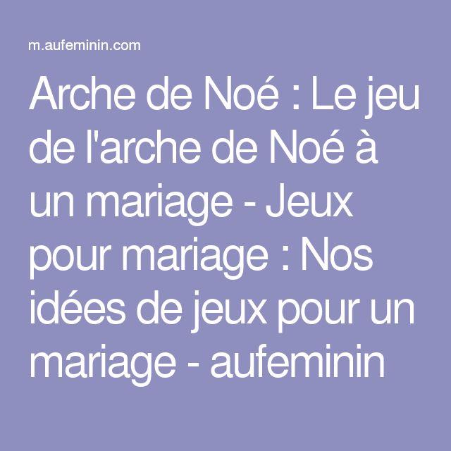Arche de Noé : Le jeu de l'arche de Noé à un mariage - Jeux pour mariage: Nos idées de jeux pour un mariage - aufeminin