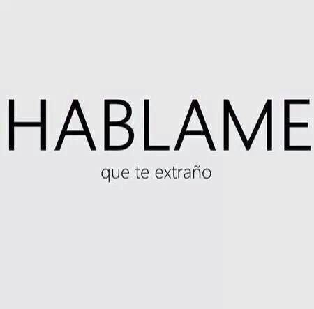 HABLAME. Por favor ..