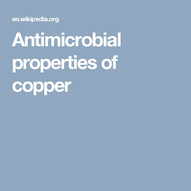 Antimicrobial properties of copper
