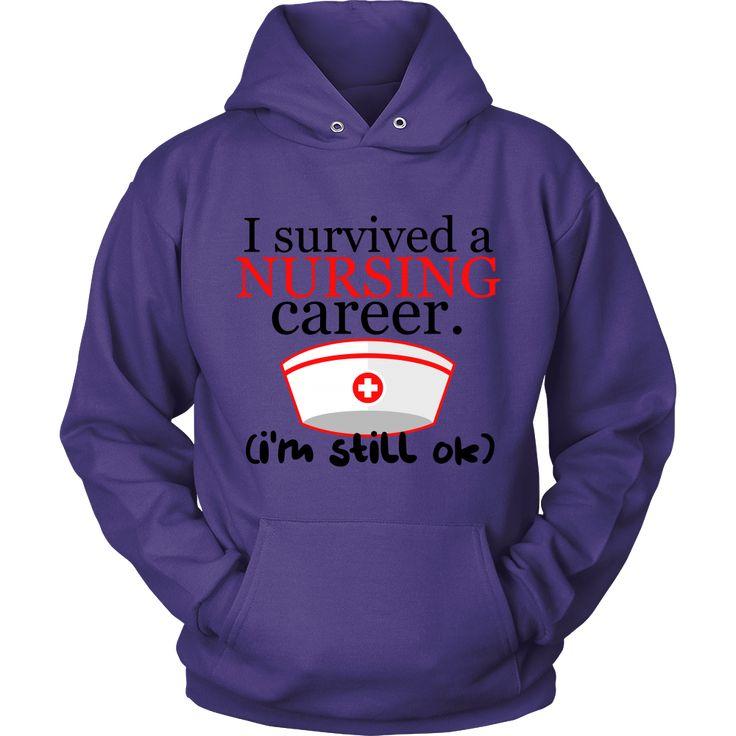 Oncology Nurse Resume%0A  u    I Survived a Nursing Career  I u    m Still OK u     Nurses Hoodie   u