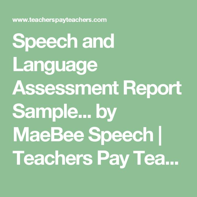 Speech And Language Assessment Report Sample Template  Language