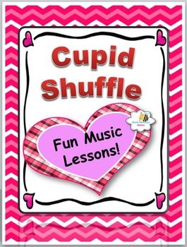 Click now to instantly download your Cupid Shuffle Lesson Plans. This package  is loaded with exciting activities that kids love. It has Printable Assessments to save you planning time and includes the following activities: *Fun Line Dancing:Cupid Shuffle*Songs Students LovePut A Little Love In Your Heart Love Somebody Sippin CiderPremade Solfege pages *Easy Instrumental Songs (Orff/Recorder)Georgie PorgieRoses Are Red *Instant Printable Assessments to save you timeComposing: Georgie…