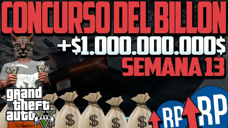 GTA 5 ONLINE 1.20 DINERO INFINITO 1 BILLON!! Concurso del billon semana ...
