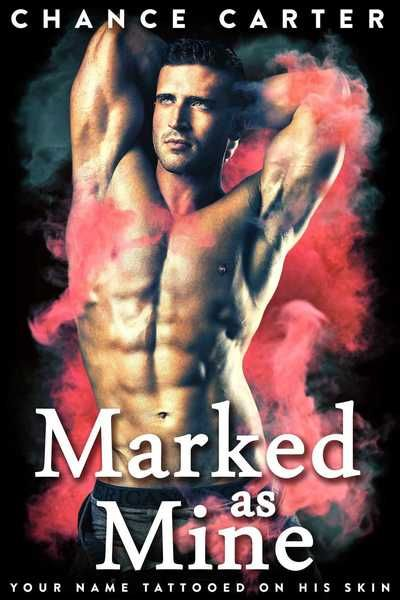 Get your FREE copy of Marked as Mine