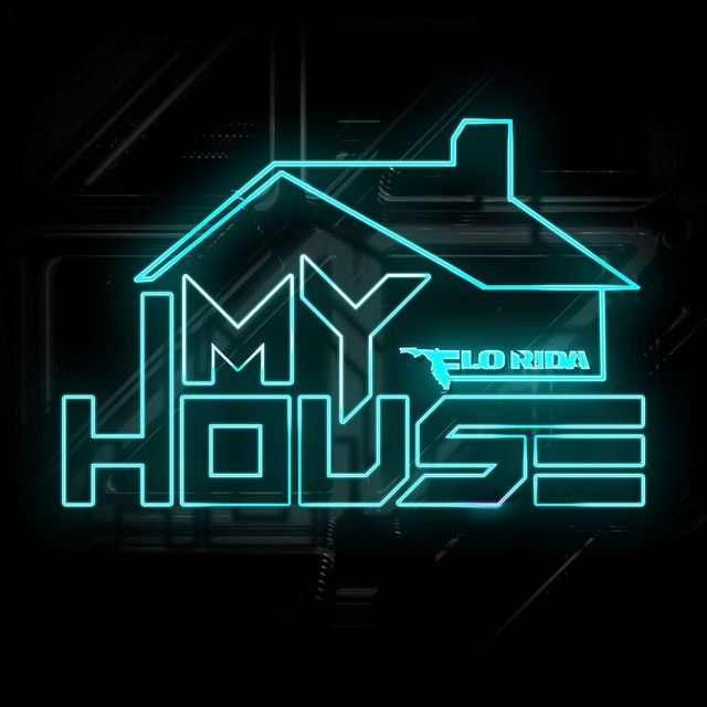 """""""My House"""" by Flo Rida added to Today's Top Hits playlist on Spotify From Album: MY HOUSE"""