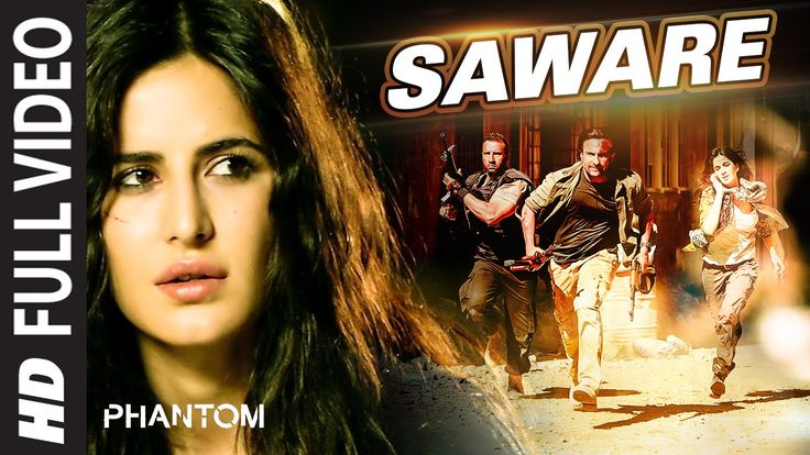 Saware FULL VIDEO Song - Arijit Singh | Phantom | T-Series