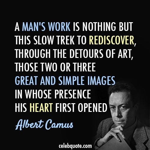 Albert Camus Quotes: 48 Best Who Are God's Chosen People? The One's That