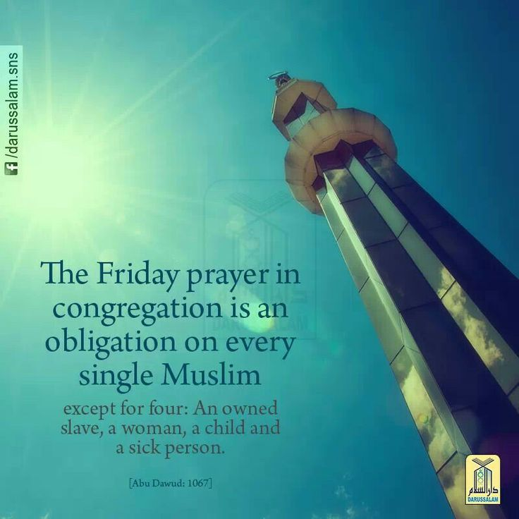 The Friday Prayer in congregation is an obligation on every single Muslim,  except for four: an owned slave, a woman, a child and a sick person. Sunan Abu Dawud