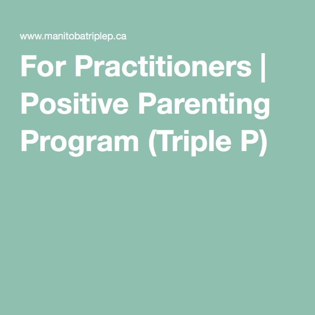 For Practitioners | Positive Parenting Program (Triple P)