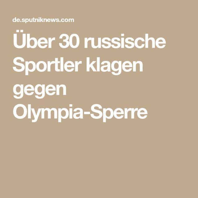 Über 30 russische Sportler klagen gegen Olympia-Sperre