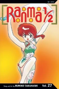 Ranma 1/2 Graphic Novel 27: Novels 27, 12 Graphics, Graphics Novels, 1 2 Graphics, Graphic Novels