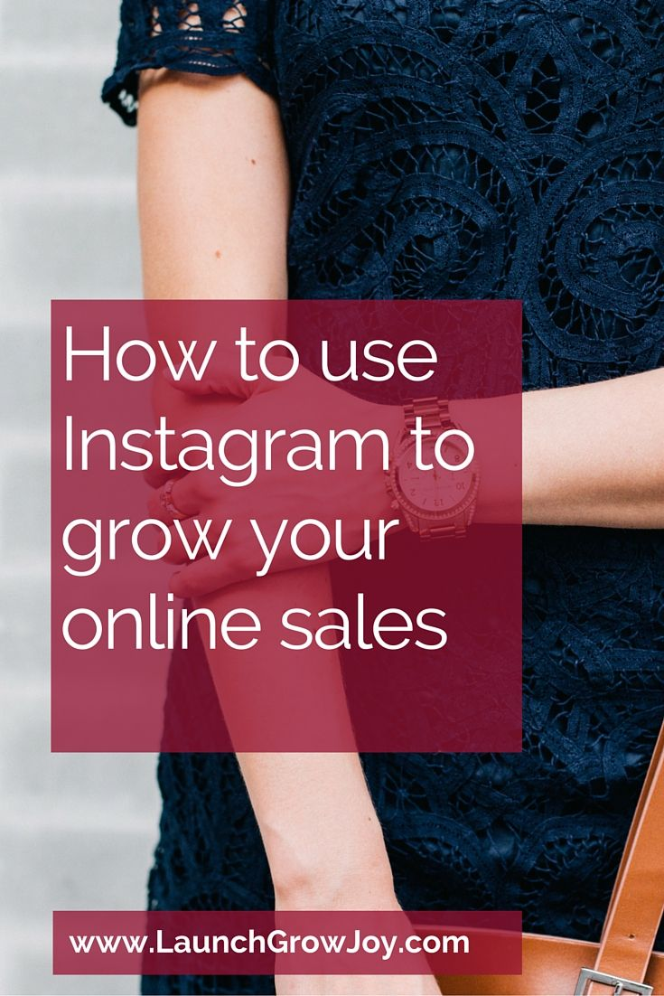 How to use Instagram to grow your online sales