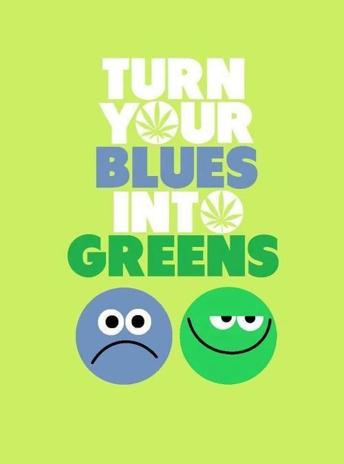 Turn your blues into GREENS!