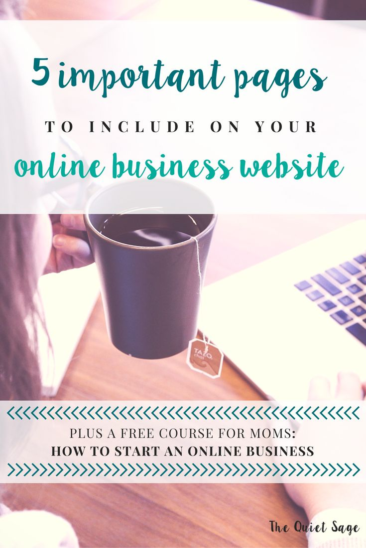 Are you a stay-at-home mom who is just starting your online business and setting up your website? Check out these 5 important pages you'll want to include on your brand new website to attract your ideal readers and customers plus get access to your free course How to Start an Online Business!