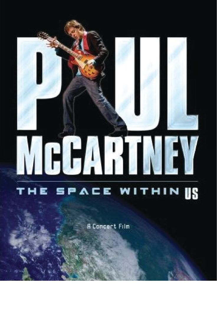 Paul McCartney Space Within US live - https://johnrieber.com/2016/08/21/paul-mccartneys-the-space-within-us-concert-dvd-iconic-beatles-hits-obscure-solo-gems/
